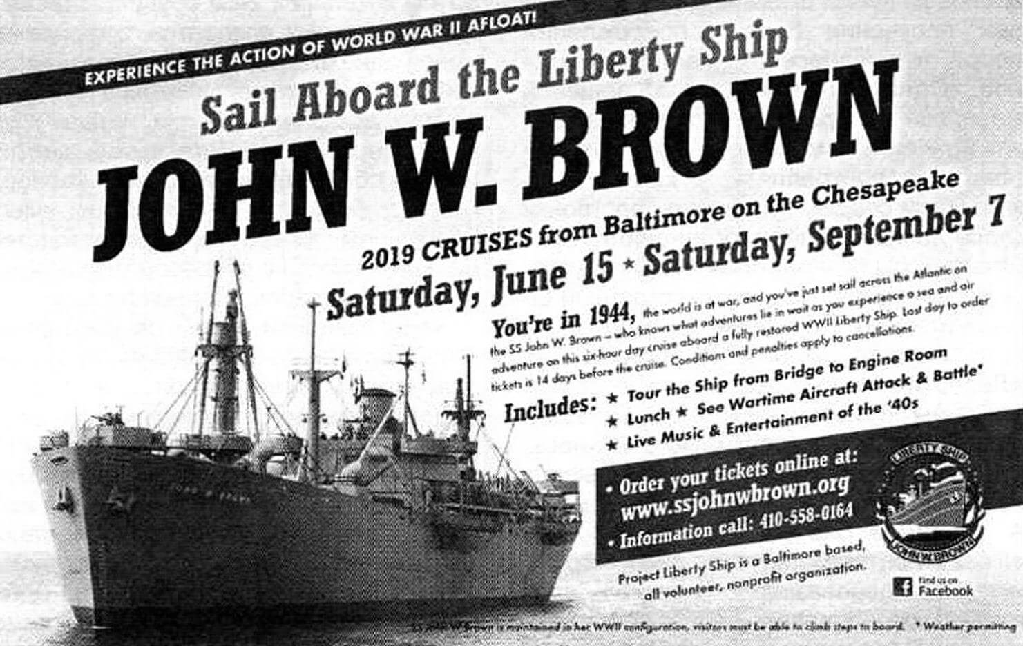 Реклама из журнала «America in WWII» № 4 за 2019 год предлагает совершить экскурсию из Балтимора в Чесапик на борту судна «John W. Brown». Несмотря на весьма почтенный возраст, пароход не стоит на приколе и поддерживается в ходовом состоянии
